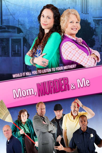 Mom, Murder and Me