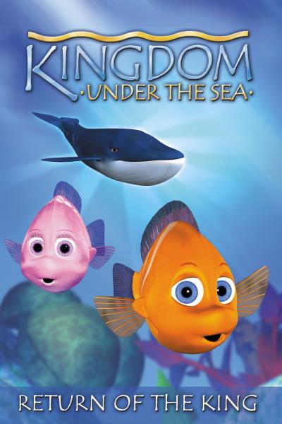 Kingdom Under The Sea 1: Return Of The King