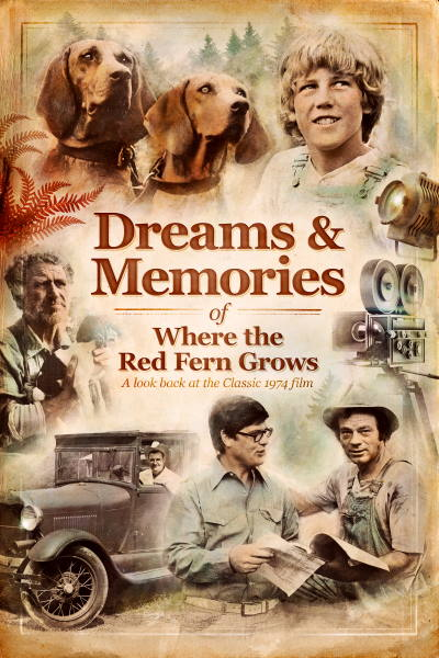 Dreams And Memories: Where The Red Fern Grows
