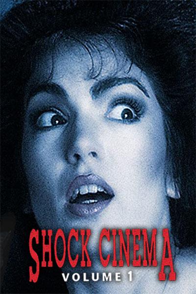 Shock Cinema: Volume 1