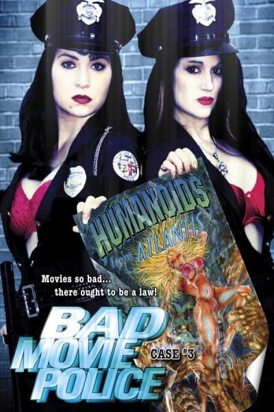 Bad Movie Police Case # 3: Humanoids From Atlantis