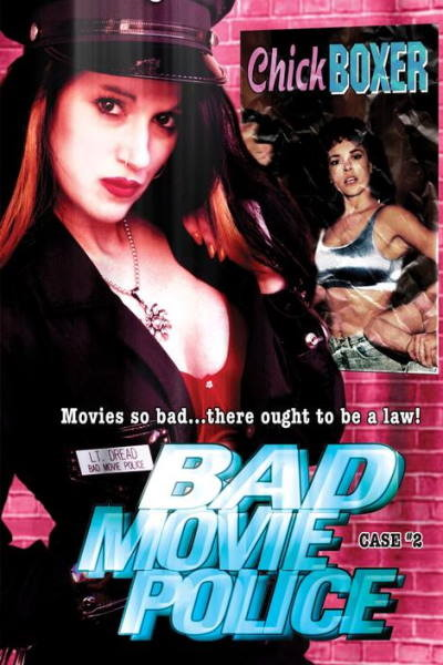 Bad Movie Police Case # 2: Chickboxer