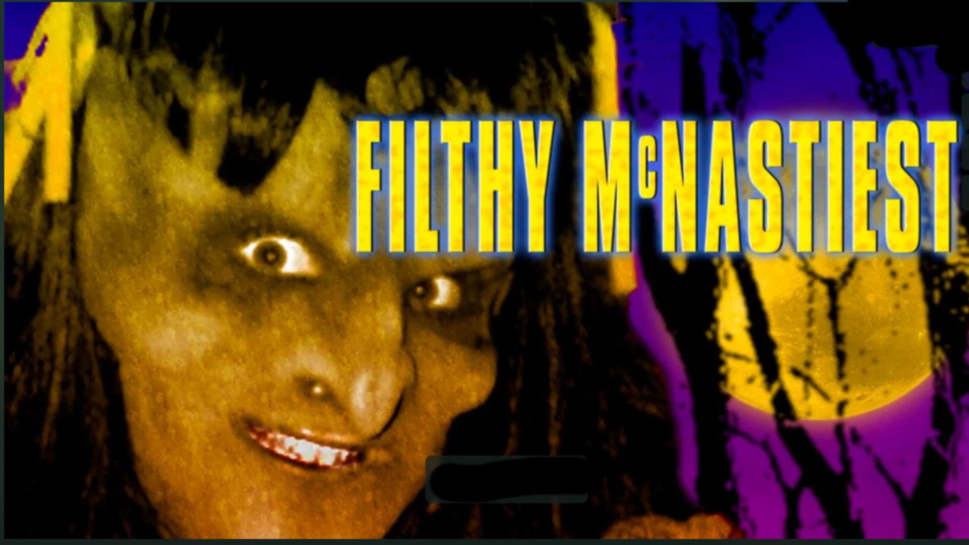 Filthy McNastiest: Apocalypse