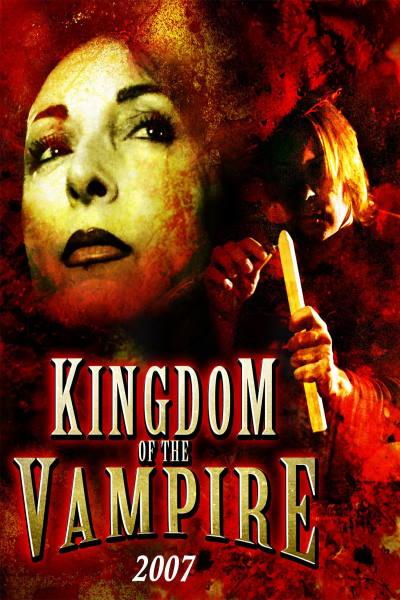 Kingdom Of The Vampire 2007