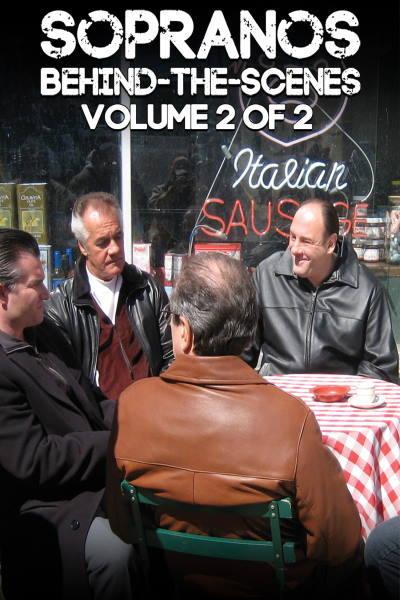 Sopranos Behind The Scenes: Volume 2 of 2