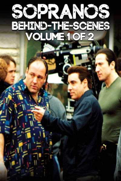 Sopranos Behind The Scenes: Volume 1 of 2