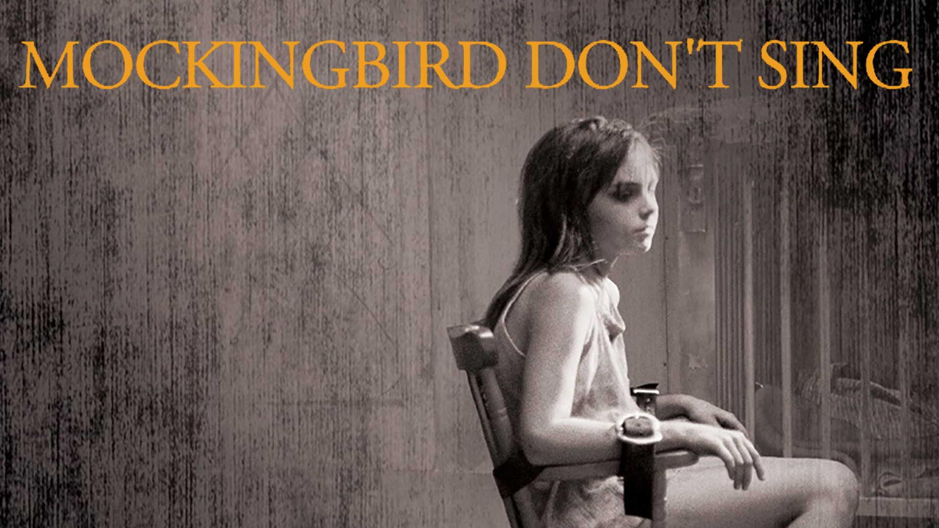 Mockingbird Don' t Sing