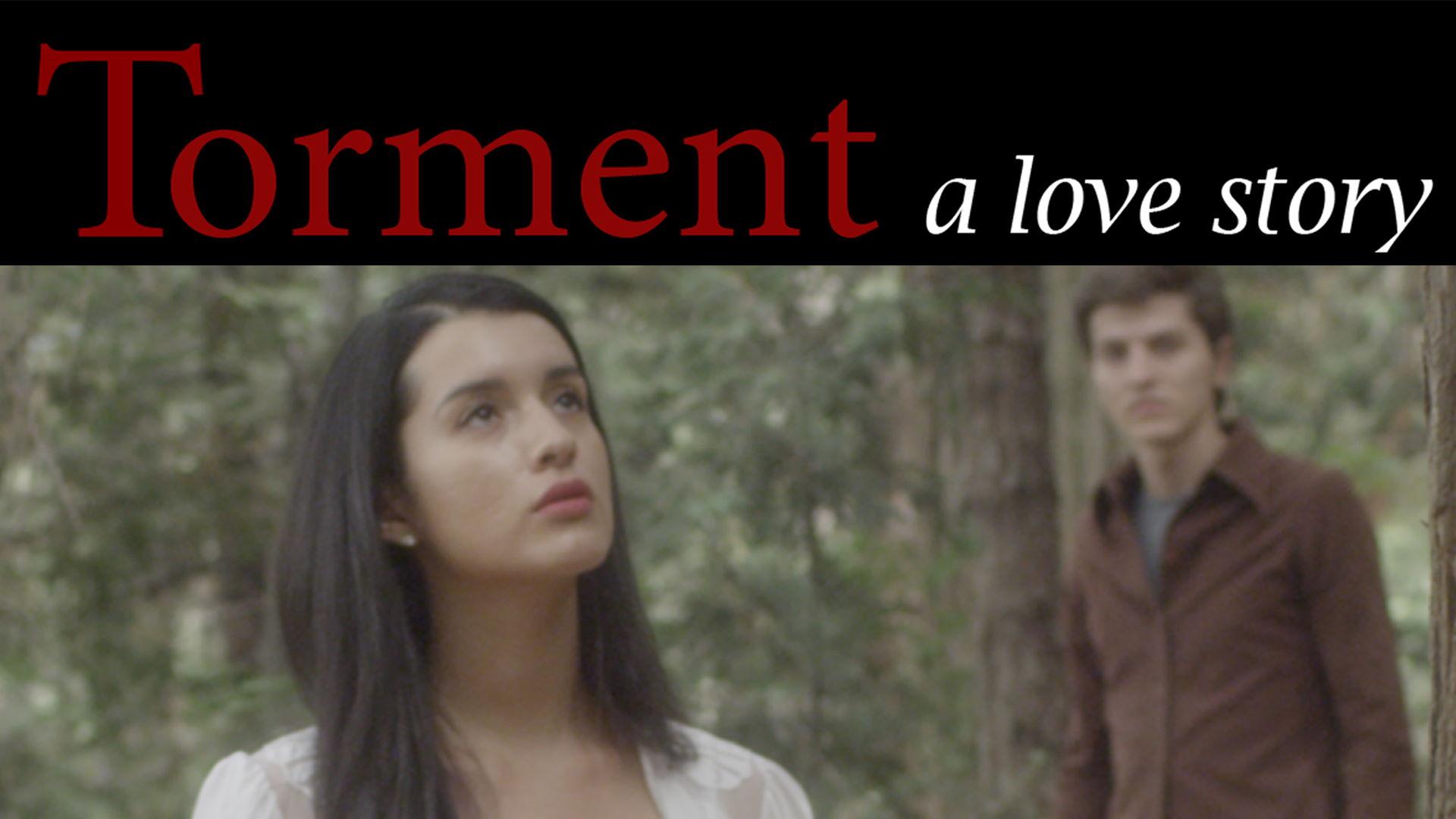 Torment A Love Story