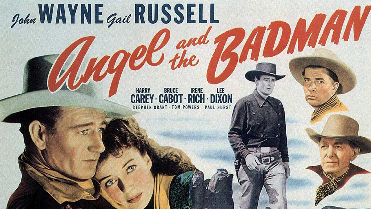 Angel And The Badman