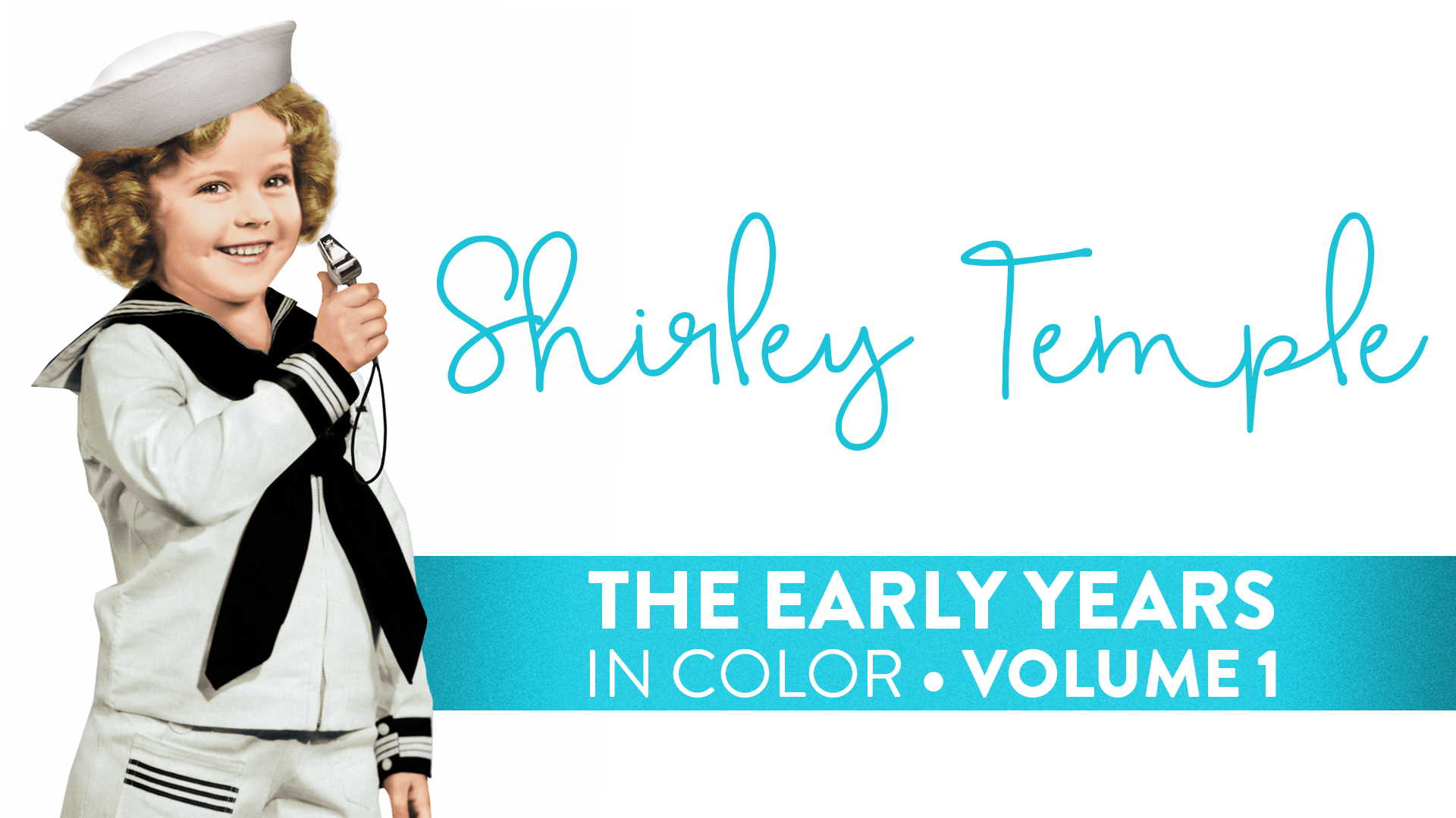 Shirley Temple: Early Years Volume 1 (In Color)