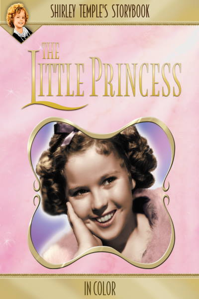 Shirley Temple: The Little Princess (in Color)