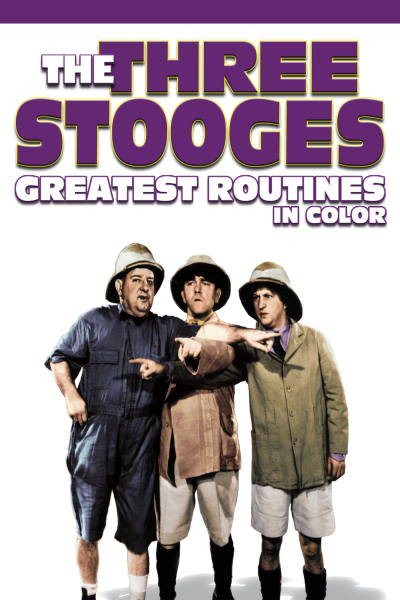 Three Stooges Greatest Routines (In Color)
