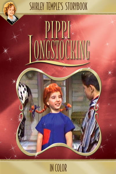 Shirley Temple's Storybook: Pippi Longstocking