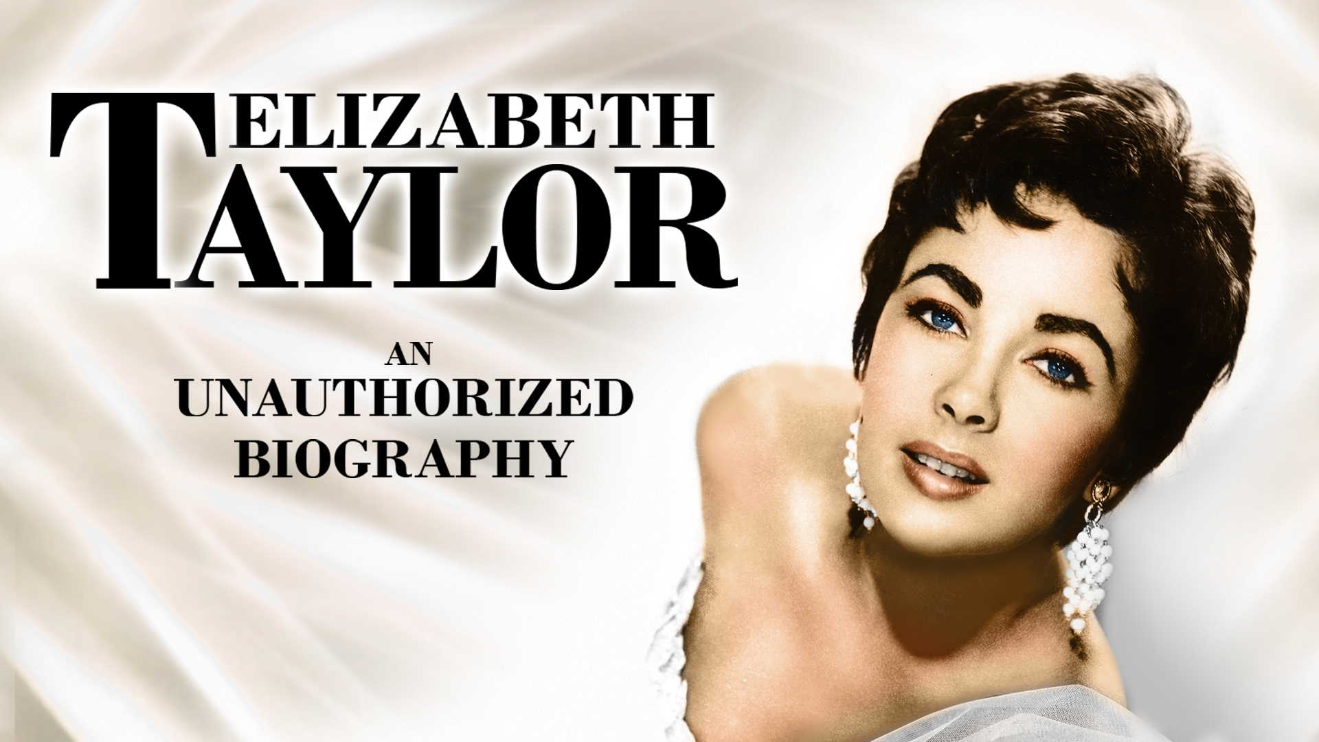 Elizabeth Taylor: An Unauthorized Biography