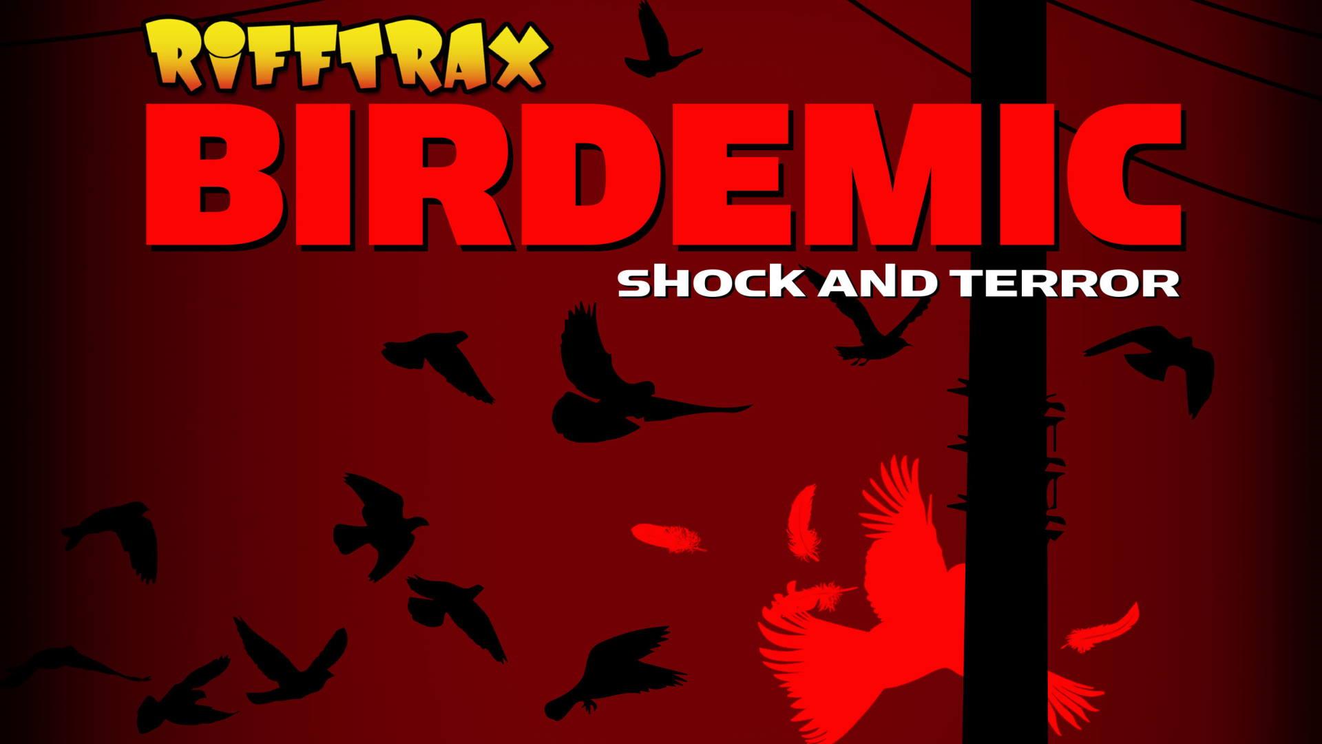 Rifftrax: Birdemic