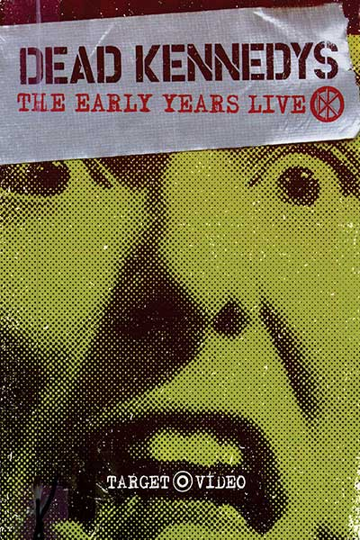 Dead Kennedys: Early Years Live