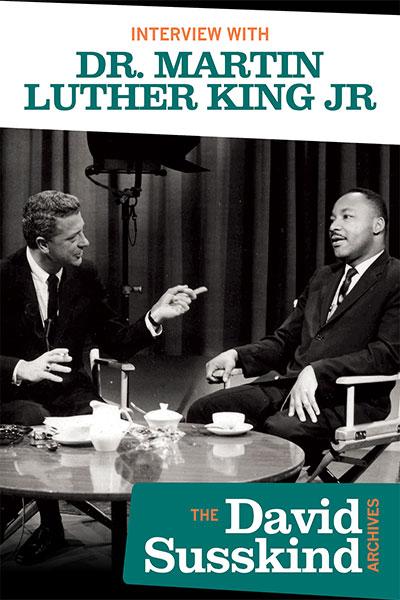 David Susskind: Interview With Dr. Martin L. King Jr.