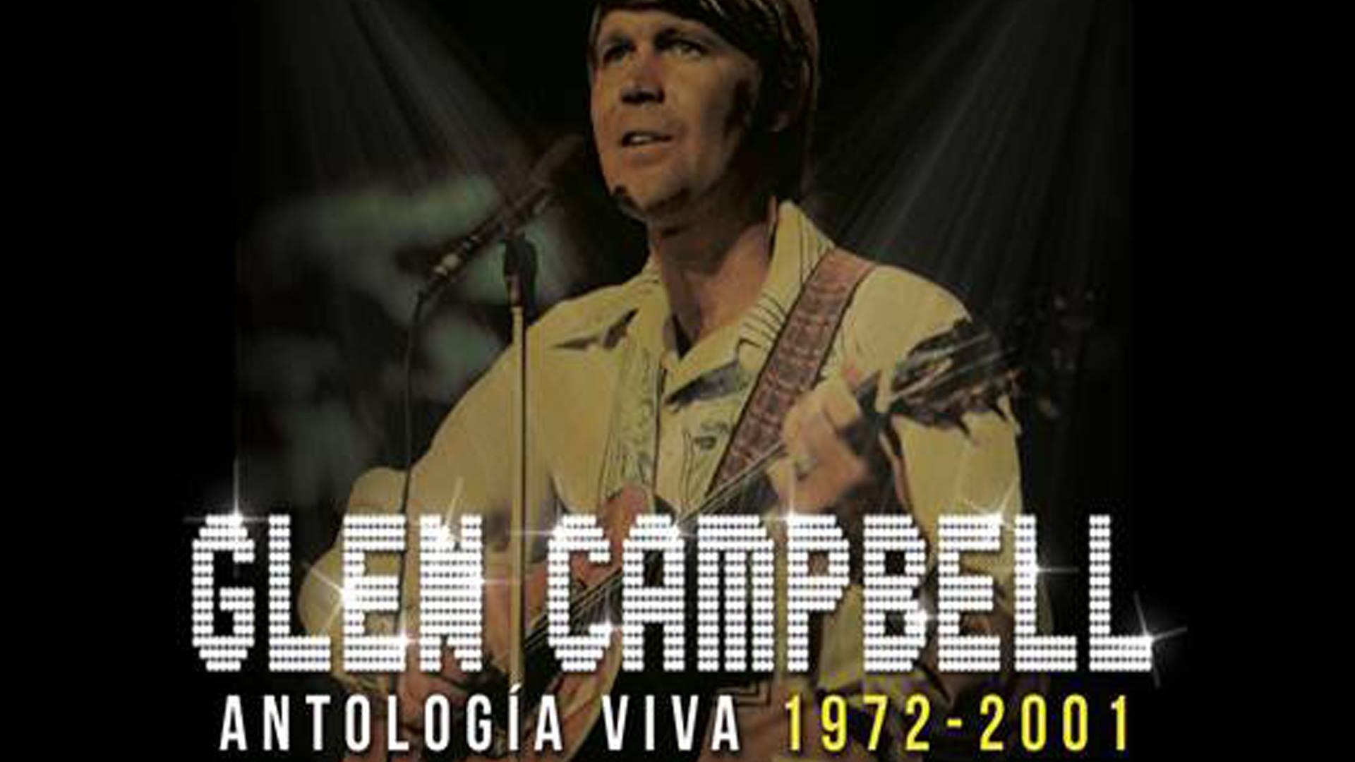 Glen Campbell: Antología  Viva 1972-2001
