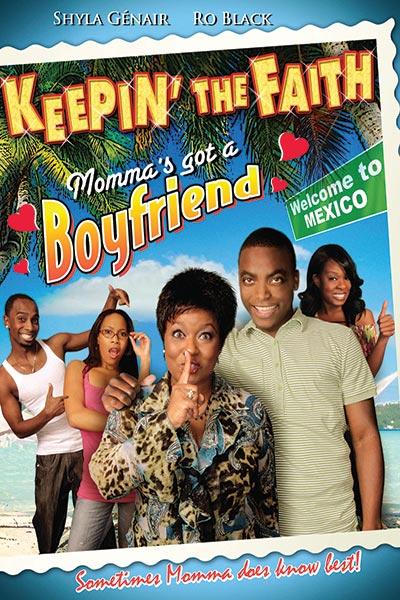 Keepin' The Faith: Momma's Got A Boyfriend