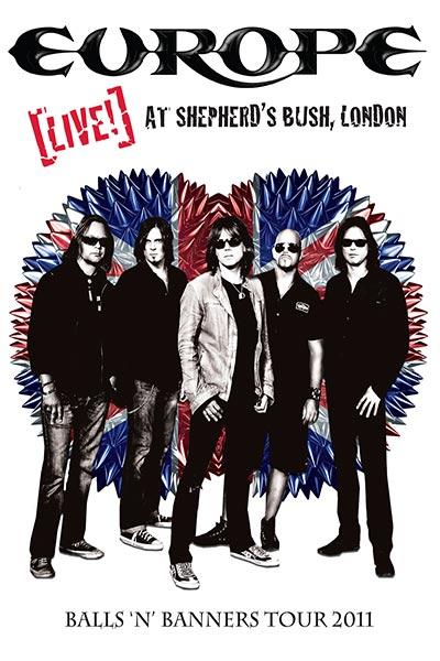 Europe: Live! At Shepherd's Bush London