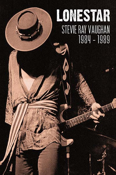 Stevie Ray Vaughan: 1984-1989 Lonestar