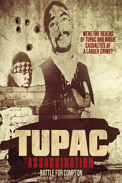 2 Pac Assassination: Battle For Compton