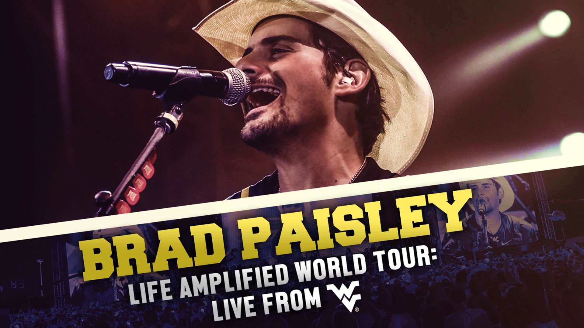 Brad Paisley: Life Amplified World Tour Live From WVU