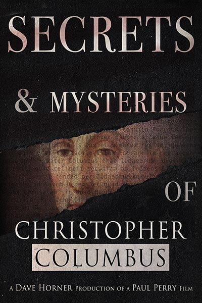 Secrets and Mysteries Of Christopher Columbus
