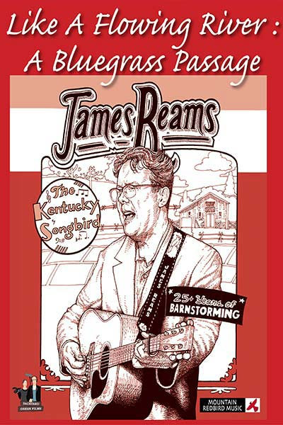 James Reams Like A Flowing River: A Bluegrass Passage