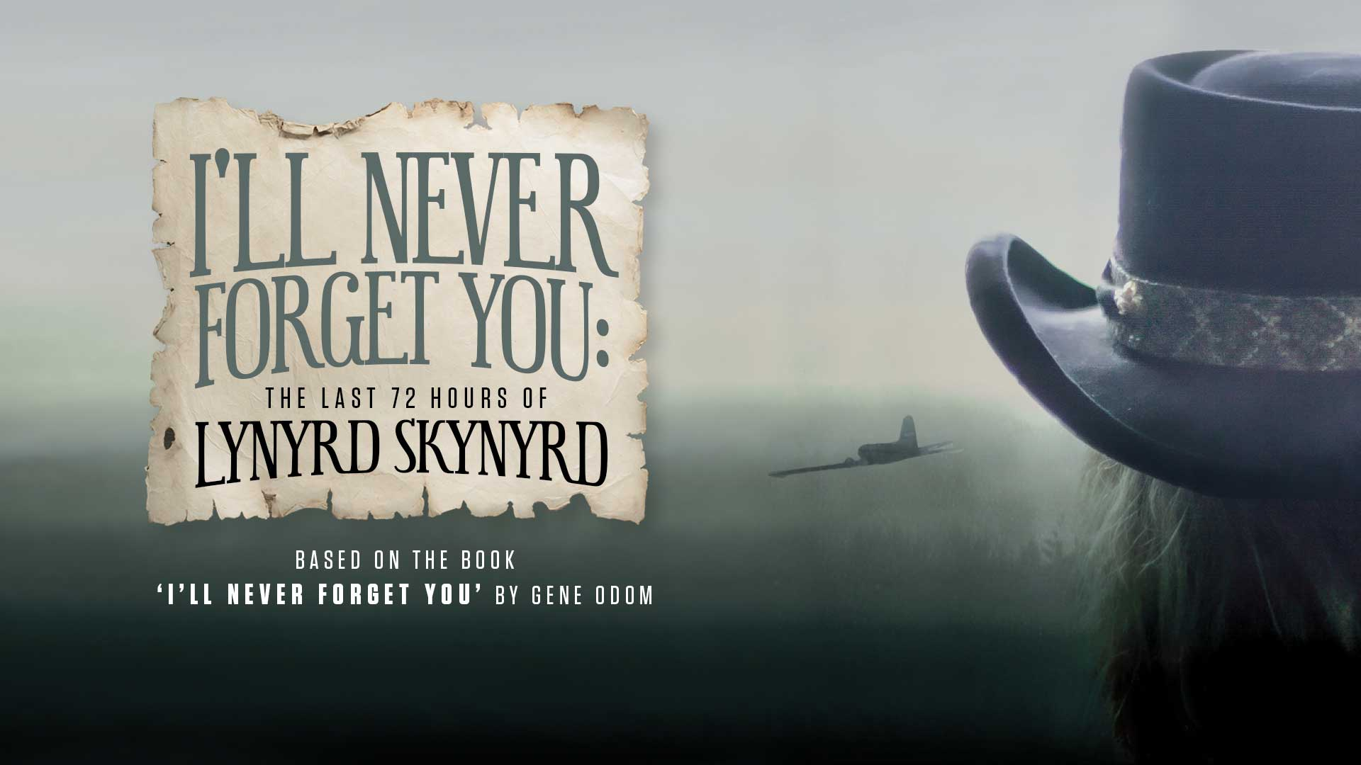 I'll Never Forget You: The Last 72 Hours Of Lynyrd Skynyrd